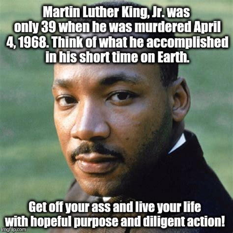 Martin Luther King Memes - image tagged in martin luther king jr mlk imgflip