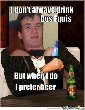 Meme Dos Equis - dos equis guy quotes work quotesgram