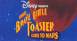 Alex Jowski Reviews - The Brave Little Toaster Goes to Mars