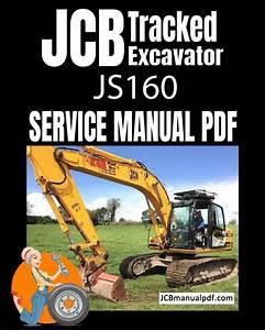 Jcb Tracked Excavator Js160 Service Manual Pdf 1059000