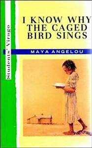 I Know Why the Caged Bird Sings | Open Library
