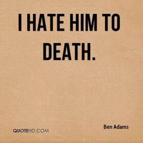 I Hate Him Quotes. QuotesGram