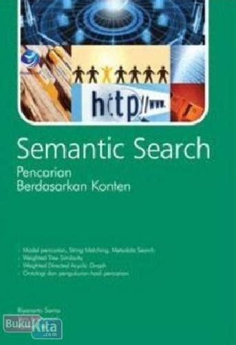 Apakah anda salah satu orang yang merasa bingung dalam menentukan judul karya ilmiah yang tepat untuk disiplin ilmu anda? Buku Semantic Search : Pencarian Berdasarkan Konten | Bukukita