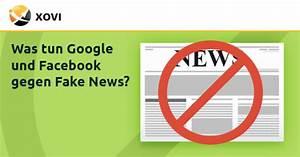Was Tun Gegen Maulwürfe Und Wühlmäuse : was tun google und facebook gegen fake news xovi ~ Lizthompson.info Haus und Dekorationen