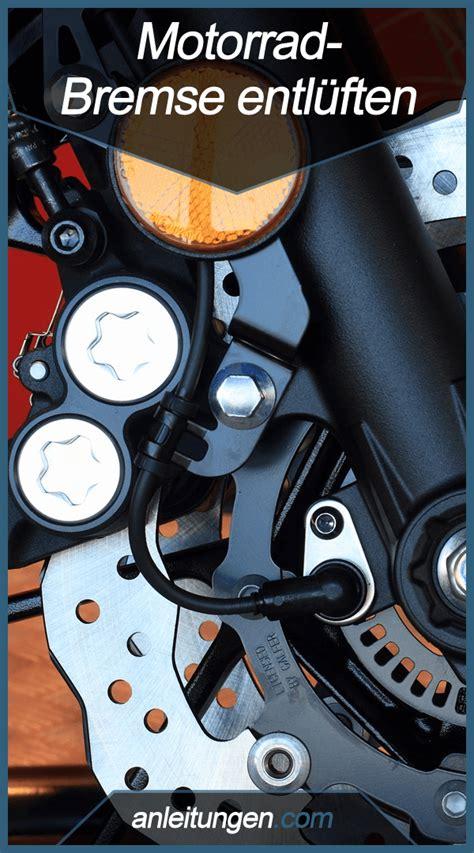 motorrad bremse entlüften motorrad bremse entl 252 ften alles was du zum motorrad bremse entl 252 ften wissen musst steht in