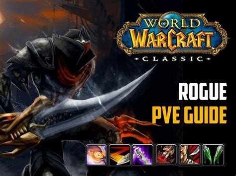 rogue guide classic wow pve pvp gear leveling bis wowisclassic dps macros guides specs