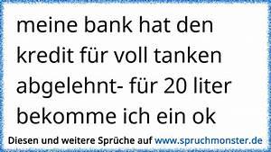 Beste Bank Für Kredit : meine bank hat den kredit f r voll tanken abgelehnt f r ~ Jslefanu.com Haus und Dekorationen