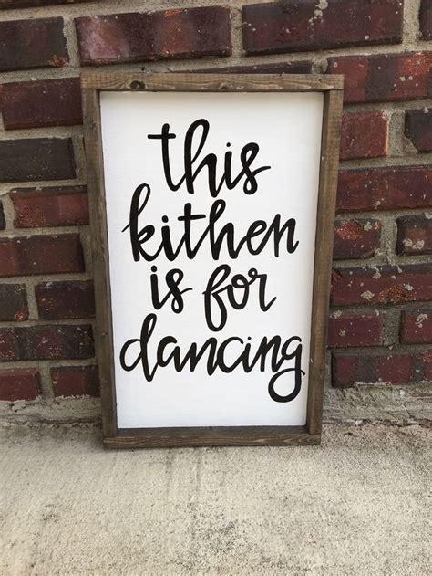 Kitchen Wood Signs Decor - best 25 kitchen decor signs ideas on kitchen