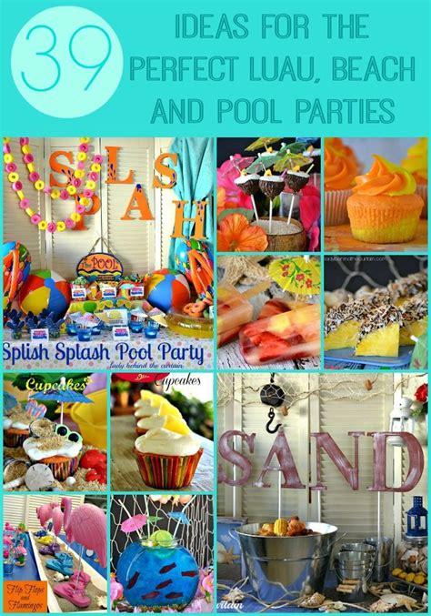 ideas   perfect luau beach  pool parties