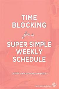 25 best ideas about weekly schedule on pinterest With time blocking template