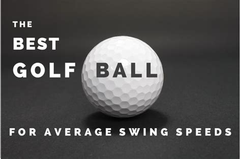 Best Golf Ball For 85 Mph To 90 Mph Swing Speed
