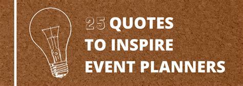 quotes  inspire event planners speakerhub