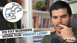 Do Fat Burners Work For Weight Loss