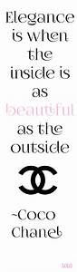 Elegance is whe... Outside Beauty Quotes