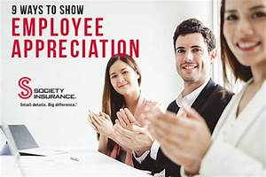 Showing Employee Appreciation - Society Insurance Blog