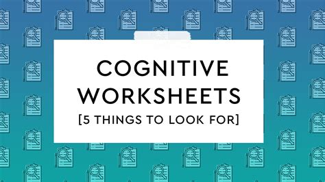 Work with your client to understand and 'talk down' their catastrophic thinking. 5 Characteristics of Good Cognitive Worksheets - HappyNeuron Pro - Blog