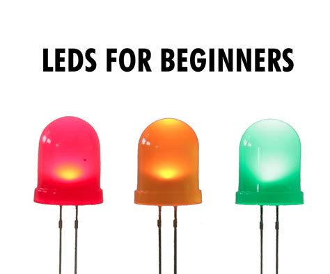 Leds For Beginners Steps With Pictures