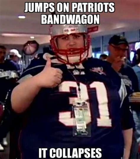 Patriots Fan Meme - jumps on patriots bandwagon nfl memes sports memes funny memes football memes nfl humor funny