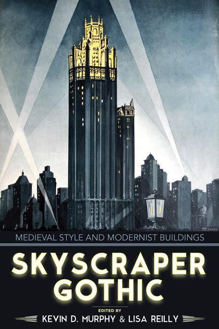 skyscraper gothic  university  virginia press