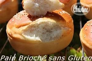 Recette Pain Sans Gluten Four : recette pain brioch sans gluten 750g ~ Melissatoandfro.com Idées de Décoration