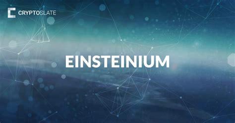 einsteinium         cryptoslate