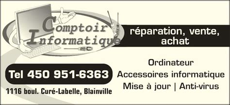 Le Comptoir Informatique by Le Comptoir Informatique Inc Blainville Qc 1116 Boul