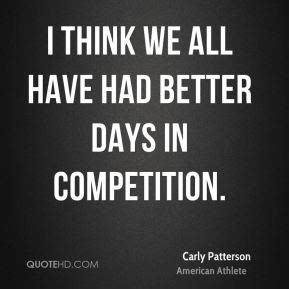 Carly Patterson Quotes Quotehd