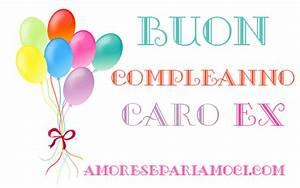 Frasi Di Buon Compleanno Per Ex Marito AmoreSepariamoci