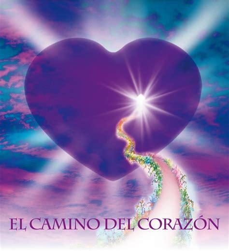 El Camino Del Corazón  Escritos Desde El Blog De Marcelino