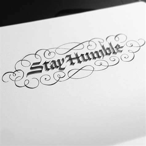 stay humble types  lettering typography inspiration typography letters