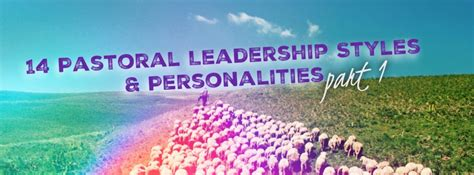 pastoral leadership styles personalities part