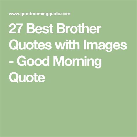 good quote  brothers quotesta