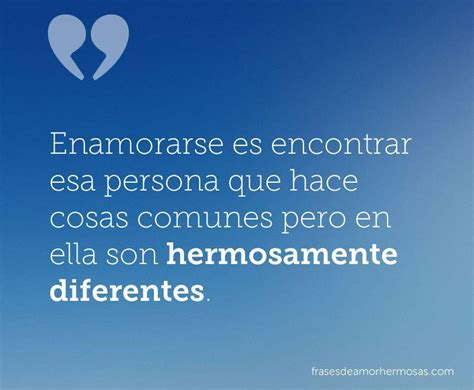 enamorarse es encontrar esa persona  hace cosas comunes