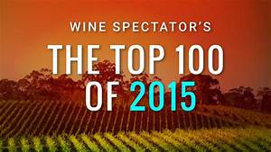 Top 100 Wines—All Lists | Top 100 Wines of 2015 | Wine Spectator
