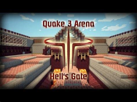 quake  arena hells gate minecraft project
