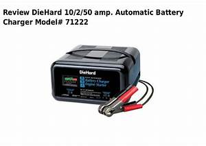 Die Hard 10 2 50 Amp  Automatic Battery Charger Model 71222