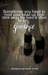 Saying Goodbye Quotes Tumblr