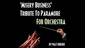 Paramore U002639misery Businessu002639 For Orchestra By Walt Ribeiro