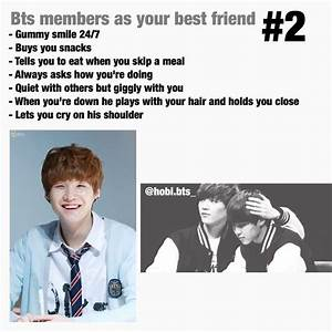 Bts Members As Your Best Friend 2 Armyu002639s Amino