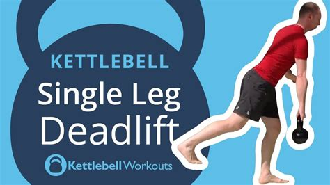 kettlebell deadlift hamstrings glutes single leg core