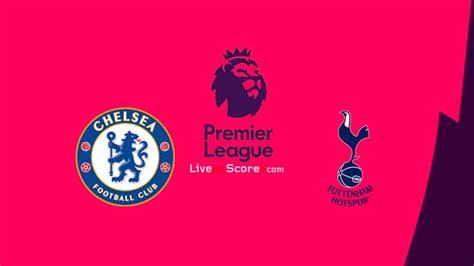 Chelsea vs Tottenham Preview and Prediction Live stream ...