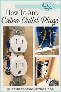 How To Add Additional Outlet Plugs  U2022 Queen Bee Of Honey Dos