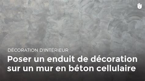 poser un enduit de d 233 coration sur un mur en b 233 ton cellulaire bricolage