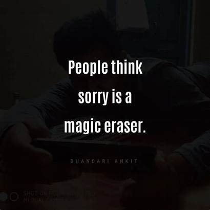 Eraser Magic Sorry Think Quotes