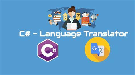 Language Translator by C Tutorial Language Translator Translate From One