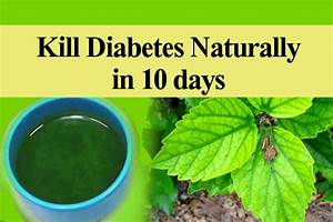 How to Cure Diabetes Naturally at Home Just in 10 Days ...
