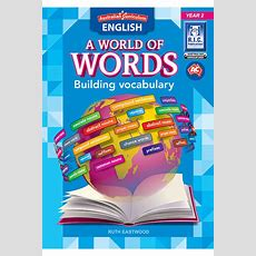 Australian Curriculum English A World Of Words  Building Vocabulary Year 2 Ric