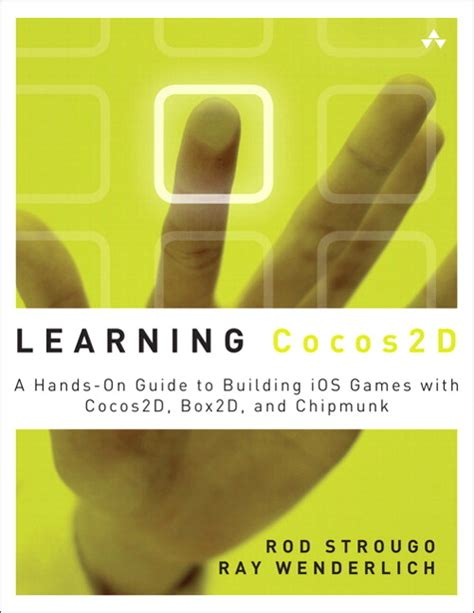 Learning Cocos2d A Hands On Guide To Building Ios Games