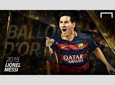 Lionel Messi Ballon d'Or 2015 Goalcom