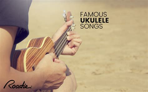 The great thing about this song is that it is a very happy and upbeat song. 7 Famous Ukulele Songs That You Can Learn